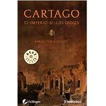Cartago - el imperio de los dioses (Bestseller (debolsillo))