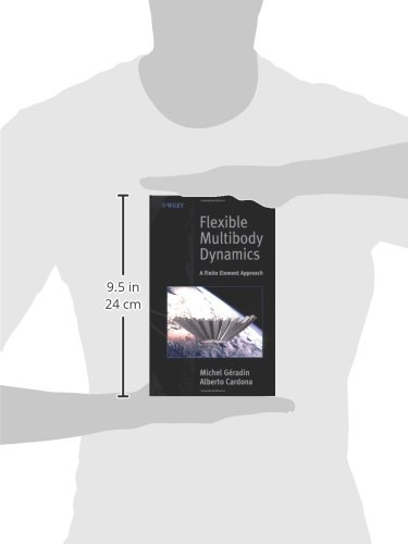 Flexible Multibody Dynamics: A Finite Element Approach (Mechanical Engineering)