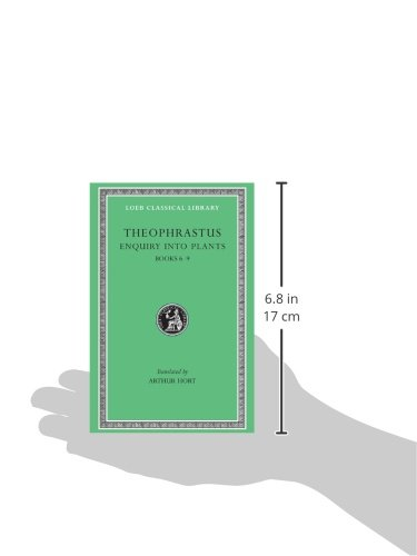 Enquiry Into Plants, Volume II: Books 6-9. on Odours. Weather Signs: Bks.VI-IX; Treatise on Odours; Concerning Weather Signs v. 2 (Loeb Classical Library)