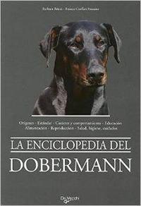 La enciclopedia del dobermann por Barbara Bricci, Franca Cioffari Pezzano