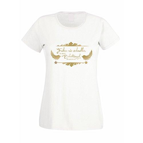 Damen T-Shirt - Fahre nie schneller als Dein Schutzengel fliegen kann, L, Weiss-Gold