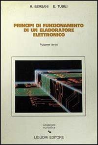 Principi di funzionamento di un elaboratore elettronico: 3