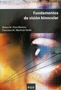 Fundamentos de visión binocular (Educació. Sèrie Materials) por Francisco M. Martínez Verdú