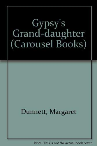 Gypsy's Grand-daughter (Carousel Books) -
