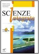 Scienze integrate. Con laboratorio online. Con espansione online. Per le Scuole superiori: 1