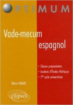Vade-mecum espagnol de Olivier Ruaud ( 10 mars 2006 )
