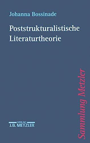 Poststrukturalistische Literaturtheorie (Sammlung Metzler)