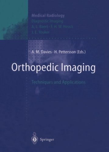 Orthopedic Imaging: Techniques and Applications (Medical Radiology) (2012-07-31)