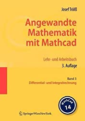 [(Angewandte Mathematik Mit Mathcad. Lehr- Und Arbeitsbuch)] [By (author) Josef Trölß] published on (October, 2008)