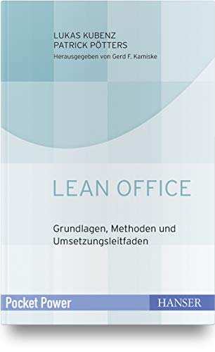 Lean Office: Grundlagen, Methoden und Umsetzungsleitfaden (Office Geld)