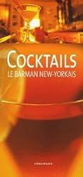 Cocktails : Le barman new-yorkais