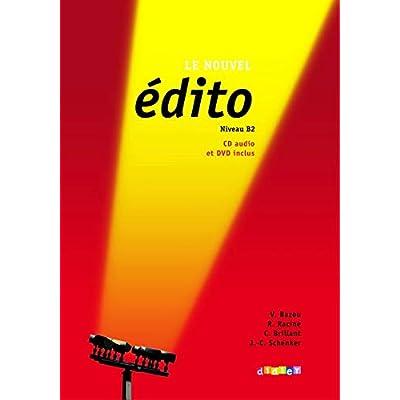 Le nouvel édito Niveau B2 : Méthode de français (1DVD + 1 CD audio)