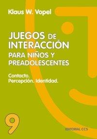 Juegos De Interacción9 - 4ª Edición (Animación de grupos)