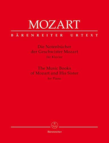 Die Notenbücher der Geschwister Mozart für Klavier. BÄRENREITER URTEXT. Spielpartitur(en), Sammelband, Urtextausgabe