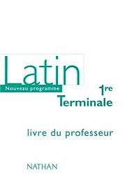 Latin 1re-Terminale : Livre du professeur