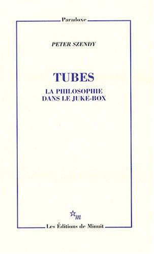 Tubes : La philosophie dans le juke-box