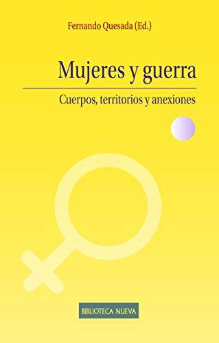 MUJERES Y GUERRA (ESTUDIOS SOBRE LA MUJER)