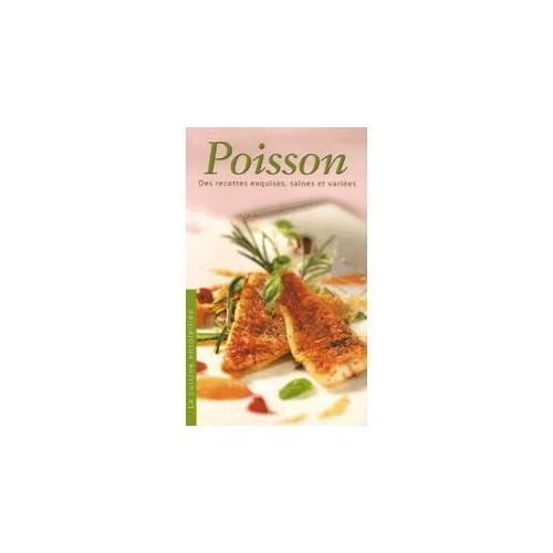 Poisson : Des recettes exquises, saines et variées