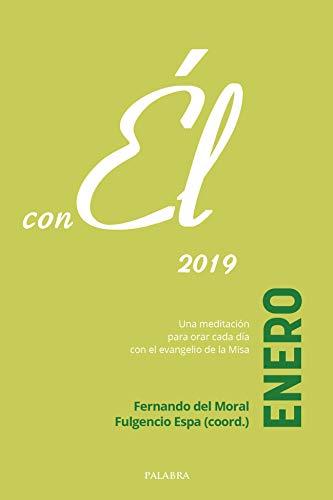 Enero 2019 Con él Spanish Edition Ebook Fernando Del Moral