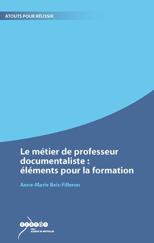 Le métier de professeur documentaliste : éléments pour la formation