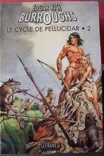 LE CYCLE DE PELLUCIDAR. Tome 2