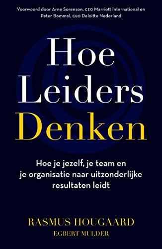 Hoe leiders denken (Dutch Edition)