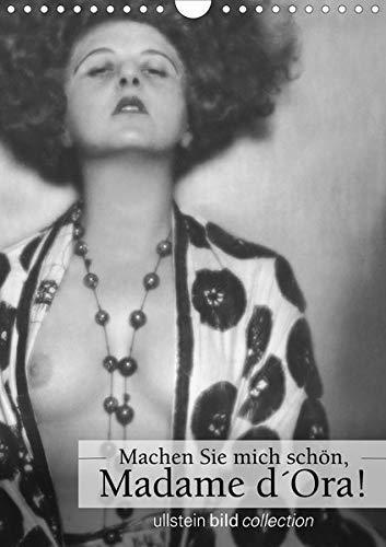 Machen Sie mich schön, Madama d'Ora!AT-Version (Wandkalender 2020 DIN A4 hoch): Fotografien ullstein bild collection (Monatskalender, 14 Seiten ) (CALVENDO Menschen)