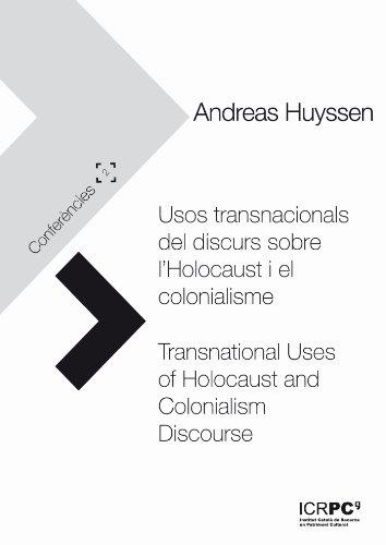 Usos transnacionals del discurs sobre l'Holocaust i el colonialisme / Transnational Uses of Holocaust and Colonialism Discourse (Publicacions de l'ICRPC) (Catalan Edition) por Andreas Huyssen