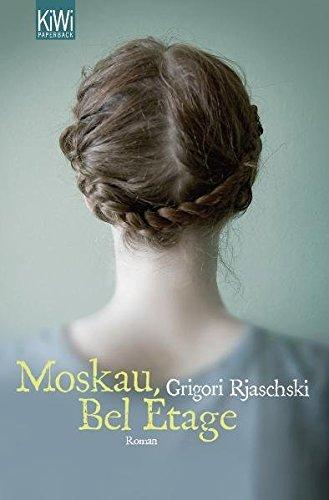 Preisvergleich Produktbild Moskau, Bel Étage: Roman