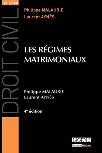 Les régimes matrimoniaux par Philippe Malaurie, Laurent Aynès