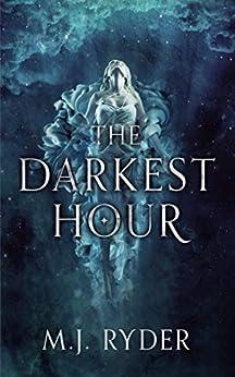 The Darkest Hour by [Ryder, M.J.]