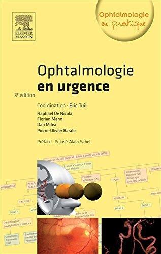 Ophtalmologie en urgence de Eric Tuil (21 mai 2014) Broché