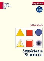 Satztechniken im 20. Jahrhundert -Lernprogramm. Mit Aufgaben und Lösungen auf CD-ROM- (Bärenreiter Studienbücher Musik)