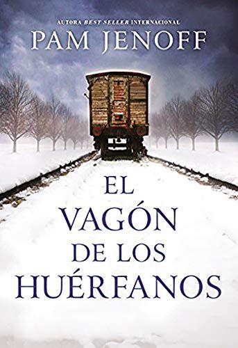 El vagon de los huerfanos por Pam Jenoff