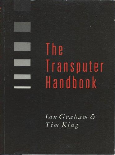 Transputer Handbook por Tim King