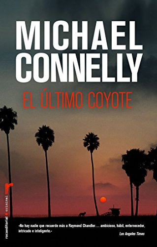 El último coyote (Harry Bosch nº 4) de [Connelly, Michael]