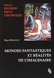 Mondes fantastiques et réalités de l'imaginaire