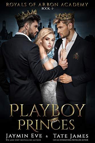 Playboy Princes: A Dark College Romance (Royals of Arbon Academy Book 2) (English Edition)