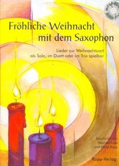 FROEHLICHE WEIHNACHT MIT DEM SAXOPHON - A-Sax