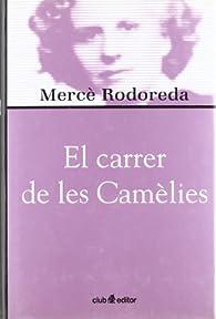 El carrer de les Camèlies par Mercè Rodoreda