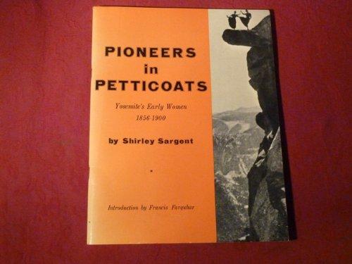 *PIONEERS IN PETTICOATS* Mit zahlreichen Abbildungen.