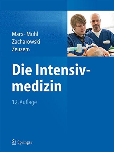 Die Intensivmedizin: (Springer Reference Medizin)