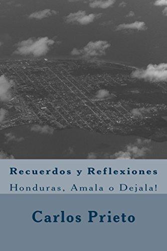 Recuerdos y Reflexiones por Carlos Prieto