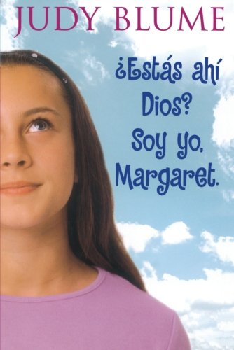 Estas Ahi, Dios? Soy Yo, Margaret. (Are You There God? It's Me, Margaret) por Judy Blume