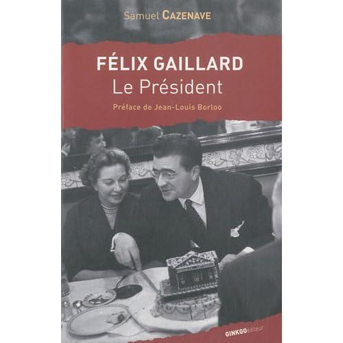 Felix Gaillard, le Président