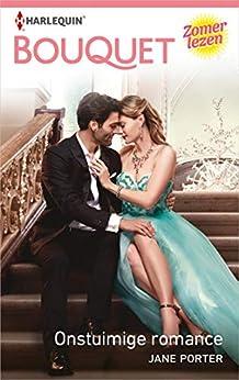 Onstuimige romance (Bouquet Book 4066) van [Porter, Jane]