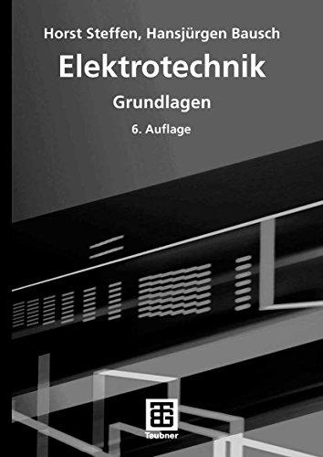 Elektrotechnik: Grundlagen