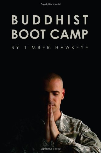 buddhist-boot-camp-by-timber-hawkeye-2012-05-23