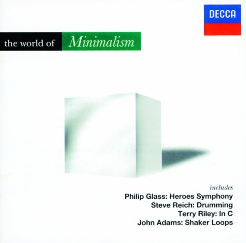 The World of Minimalism by Philip Glass