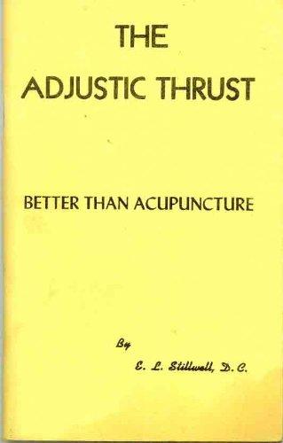 The adjustic thrust: Better than acupunc...